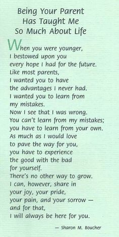 Beautiful quote about learning, and being there for your children while you watch them grown.