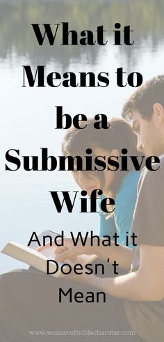 what is means to be a submissive wife and what is doesn't mean