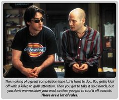 High Fidelity. great movie.