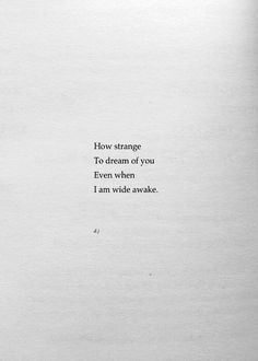 Love quotes and excerpts. Amazing romantic love quotes and short poems. Poem Quotes, Words Quotes, Wise Words, Life Quotes, Sayings, Qoutes, Daily Quotes, Magic Quotes, Pretty Words