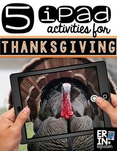 5 creative iPad activities for Thanksgiving in the connected classroom. Easily integrate technology into that crazy week before Thanksgiving!