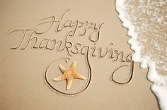 Happy Thanksgiving..! Many people living in the South spend Thanksgiving at the beach with family.