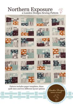 Northern Exposure Quilt Pattern  Lunden Designs  by SewFineFabric, $12.50
