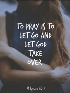 Let Go & Let God.....