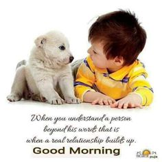 """""""When you understand a person beyond his words that is when a real relationship builds up. Happy Morning Quotes, Good Morning Inspirational Quotes, Morning Greetings Quotes, Good Morning Messages, Good Night Quotes, Good Morning Good Night, Good Morning Wishes, Good Morning Images, Amazing Quotes"""
