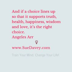 Happy Monday everyone! xo www.SueDavey.com Train Your Mind. Change Your Life!