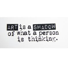 Art is the Shadow of What a Person is Thinking Stamp - Rubber Cling Mounted Stamp on Etsy, $2.00