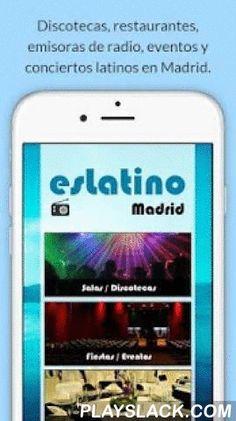 Eslatino Madrid  Android App - playslack.com ,  - Información organizada al instante de los eventos, conciertos, discotecas y restaurantes. esLatino vs Redes Sociales Las personas están cansadas de que saturen con publicidad sus espacios personales en las Redes Sociales.- Localización por mapa, para poder encontrar el local más cercano, además esta aplicación cuenta con función GPS para llegar al local de manera más rápida.- Opción de compartir la información mediante mensajes (whatsapp…