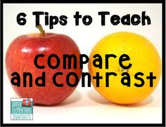 Lots of great tips to teach Compare and Contrast