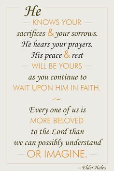 Creative LDS Quotes: Wait Upon Him