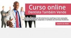 Treinamento digital: Dentista também vende