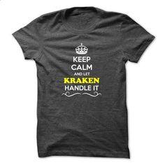 Keep Calm and Let KRAKEN Handle it - #funny hoodie #sweatshirt embroidery. ORDER NOW => https://www.sunfrog.com/LifeStyle/Keep-Calm-and-Let-KRAKEN-Handle-it.html?68278