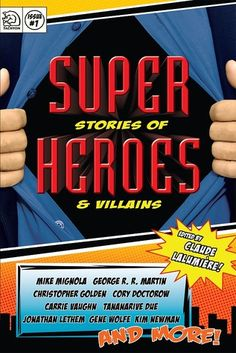 Super Stories of Heroes and Villains with contributions by Tananarive Due