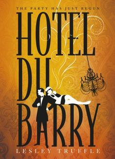 It's THE GRAND BUDAPEST HOTEL with a dash of Gatsby. When a baby is found tucked up in an expensive pair of ladies' bloomers and neatly pegged to the laundry line, the staff of the Hotel du Barry resolve to keep the child. The hotel's owner, Daniel du Barry, still mourning the loss of his lover adopts the little girl. Cat du Barry grows up beloved by both hotel staff and guests, but years later when Daniel du Barry dies in sinister circumstances, Cat determines to solve the mystery.