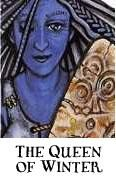 In the Scottish Highlands the ancient blue-skinned crone goddess, the Cailleach Bheur, ruled the icy winter.