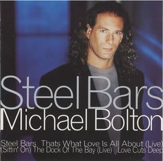 """For Sale - Michael Bolton Steel Bars UK  CD single (CD5 / 5"""") - See this and 250,000 other rare & vintage vinyl records, singles, LPs & CDs at http://eil.com"""