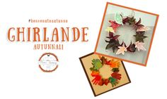 Ghirlande autunnali | MiniFactory Tutorial per diy & craft per realizzare ghirlande da appendere alla porta! Impronta mani o foglie! hand print and leaves Wreath Autumn fall activity, project for kids and toddlers