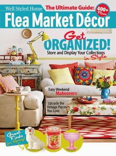 Redecorate your home with Flea Market Decor magazine. You will get flea market finds, collectibles or inspiration stories and tips from home experts. Flea Market Style, Flea Market Finds, Flea Markets, Flea Market Decorating, Shabby Chic Crafts, Do It Yourself Projects, Book Nooks, Getting Organized, Event Design