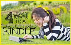 4 Easy Steps to a Decluttered Kindle! September 8, 2014 by Davonne · 9 Comments