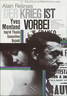 "La Guerre est finie / The War Is Over [""Der Krieg ist vorbei""] (Alain Resnais, 1966; German poster), designed by Hans Hillmann, 1967"