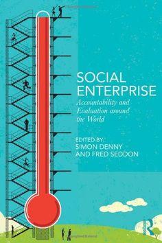 Social Enterprise: Accountability and Evaluation around the World by Simon Denny http://www.amazon.co.uk/dp/0415626102/ref=cm_sw_r_pi_dp_k-LNvb0KCHXD4
