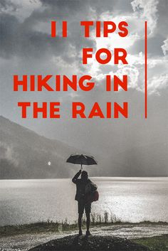 Tips for hiking, backpacking, and camping in the rain.