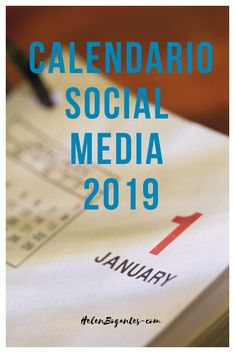 Calendario para #socialmedia en 2019 Online Marketing, Social Media, Blog, Socialism, Calendar, Tights, Social Networks, Blogging, Social Media Tips