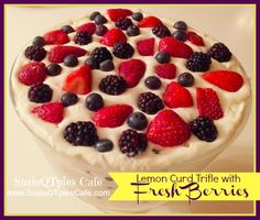 Lemon Curd Trifle with Fresh Berries via SusieQTPies Cafe