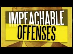 TRAILER - Impeachable Offenses: The case for removing Barack Obama from office.