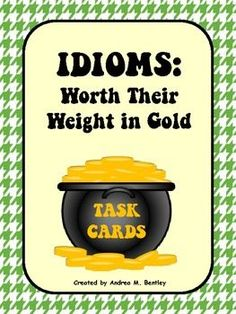 FREE These task cards provide students practice finding idioms and determining the meaning of the idioms. This works great as a center activity or as practice for upcoming assessments. There are 10 task cards with a recording sheet. The answer key is included.