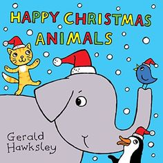 Happy Christmas Animals: A Rhyming Christmas Picture Book for Kids by Gerald Hawksley, http://www.amazon.com/dp/B00QMFRQWM/ref=cm_sw_r_pi_dp_yqjMub169PSZ1