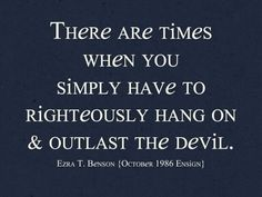 another one of my fav quotes. outlasting the devil is easy to do when you have the love and support and two amazing families!