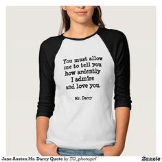 Jane Austen Mr. Darcy Quote Shirt