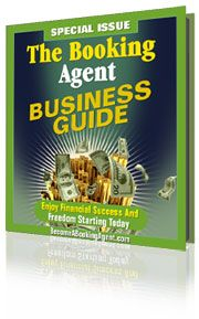 How To Start A Profitable Career As A Booking Agent With The Booking Agent Business Guide.