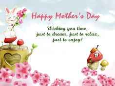 mothers day greetings quotes | Happy Mothers Day 2013 | Mothers Day Cards, Wallpapers and Desktop ...