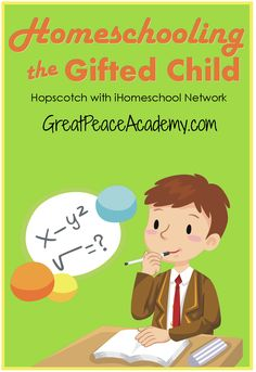 Homeschooling the Gifted Child, part one of a five day series on gifted homeschooling at Great Peace Academy