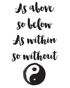 'As above so below, As within so without Quote' Photographic Print by deificusArt Art Prints Quotes, Art Quotes, Poster Quotes, Quote Art, Life Quotes, Broken Soul, Zen Meditation, White Wall Art, Typography Poster