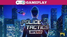 Police Tactics: Imperio Gameplay