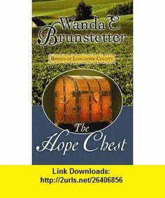 The Hope Chest (Center Point Christian Romance (Large Print)) (9781602855236) Wanda E. Brunstetter , ISBN-10: 1602855234  , ISBN-13: 978-1602855236 ,  , tutorials , pdf , ebook , torrent , downloads , rapidshare , filesonic , hotfile , megaupload , fileserve
