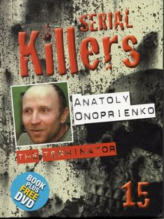 books+on+serial,killers,usa | ... Serial Killers - Anatoly Onoprienko - The Terminator - Dvd & Book