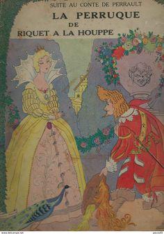 Suite au Conte de Perrault : RIQUET A LA HOUPPE - 1936. Illustrations Maggy MONIER.