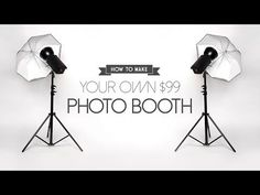 DIY - How to Build a Photo Booth for only $99 - YouTube