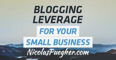 Importance of Blogging Leverage - Nicolas Puegher