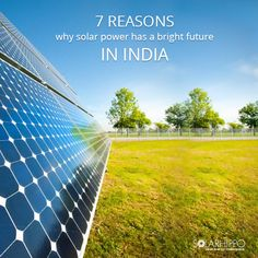 Solar Power industry is all set to register an exponential growth in Indian market. Check out 7 reasons why solar power has a bright future in India. #SolarPower #SolarEnergy #India