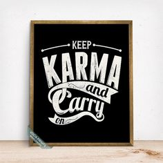 Keep Karma and Carry On Print Typography Print by VocaPrints