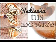 DIY- REDISEÑA UNOS ZAPATOS/RECICLAJE