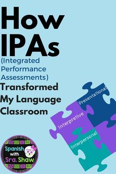 with Sra. Shaw: How IPAs (Integrated Performance Assessements) Transformed My Language Classroom: Part with Sra. Shaw: How IPAs (Integrated Performance Assessements) Transformed My Language Classroom: Part 1 Spanish Teaching Resources, Spanish Language Learning, Teaching Strategies, Spanish Activities, Vocabulary Activities, Listening Activities, Preschool Worksheets, Preschool Crafts, Teaching Ideas
