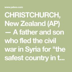 New Zealand police: Mosque gunman had planned a attack High School Principal, Moving To New Zealand, Australian Men, Emergency Call, Mosques, The Real World, Father And Son, Countries Of The World, Syria
