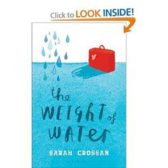 Amazon.com: The Weight of Water (9781599909677): Sarah Crossan: Books