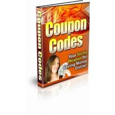 Coupon Codes Your Secret Weapon for Saving Money Online! Everything You Need To Know About Saving Money Online With Coupon Codes... (Kindle Edition)  http://www.amazon.com/dp/B002NX0IGS/?tag=goandtalk-20  B002NX0IGS
